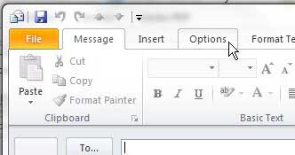 click the Options tab on the Outlook message window