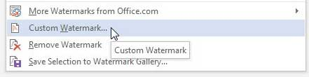 Select the Custom Watermark option