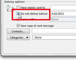 check the box to the left of do not deliver before