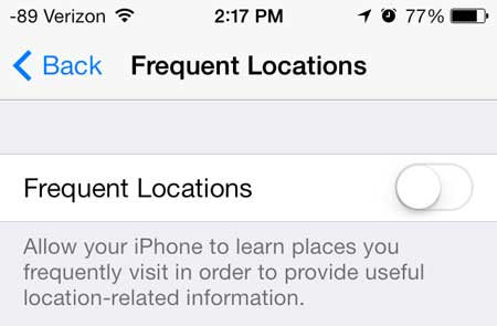 move the frequent locations slider from right to left