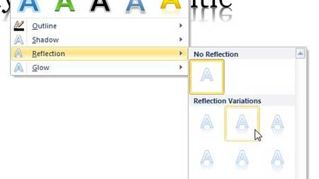 select the text reflection effect that you want