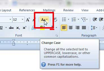 click the change case button in the font section of the ribbon