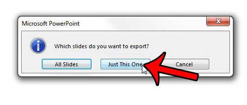 click the Just This One button