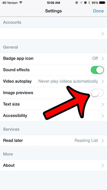 turn off the Imge previews option, then tap Done