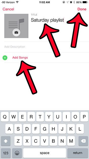 add title, then add songs or tap done