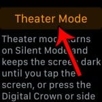 how to enable or disable theater mode on the apple watch