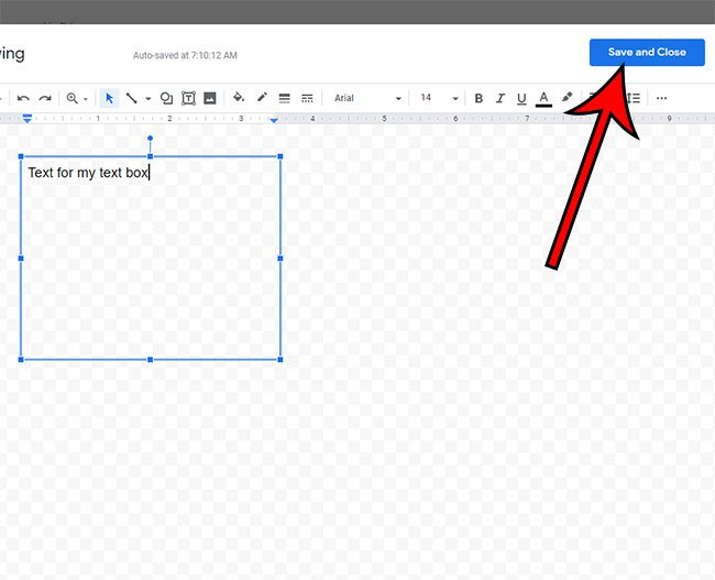 how to save the text box and close the Drawing tool